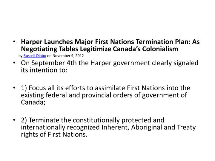 Harper Launches Major First Nations Termination Plan: As Negotiating Tables Legitimize Canada's Colonialism