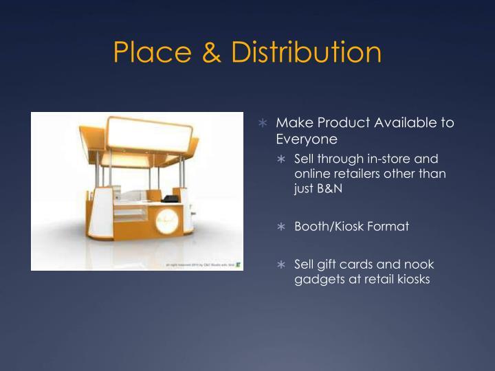 Place & Distribution