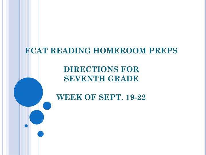 Fcat reading homeroom preps directions for seventh grade week of sept 19 22