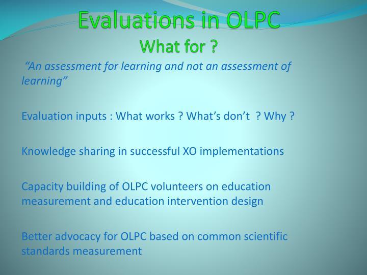 Evaluations in OLPC