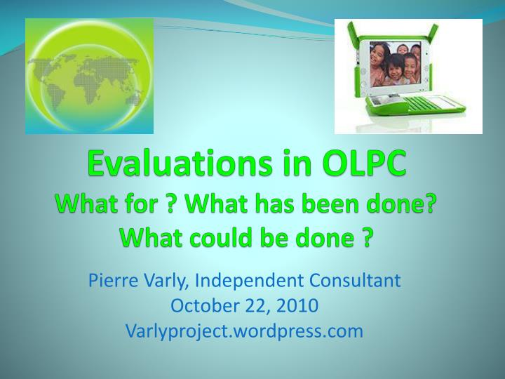 evaluations in olpc what for what has been done what could be done