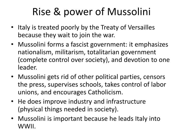Rise & power of Mussolini