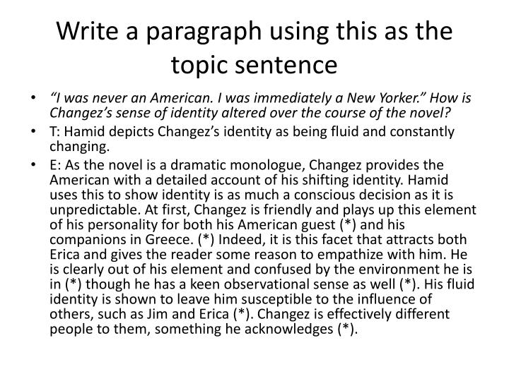 Write a paragraph using this as the topic sentence