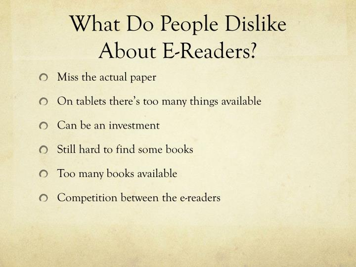 What Do People Dislike About E-Readers?
