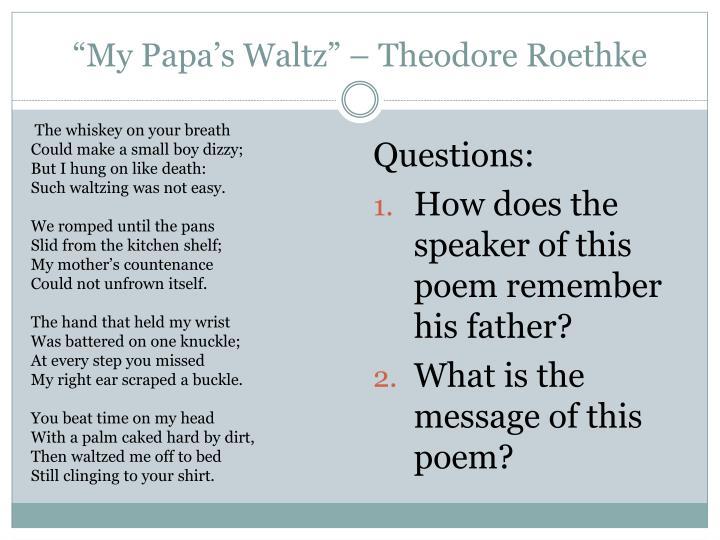 """""""My Papa's Waltz"""" – Theodore Roethke"""