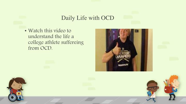 Daily Life with OCD