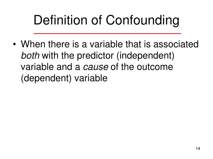Definition of Confounding