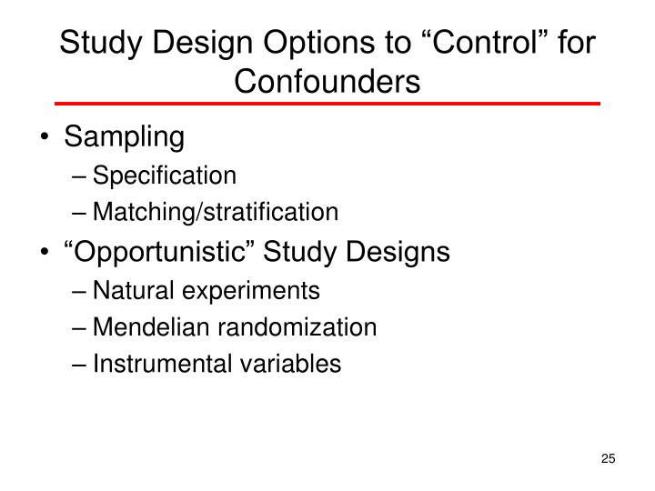 "Study Design Options to ""Control"" for Confounders"