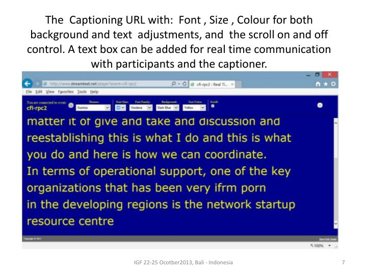 The  Captioning URL with:  Font , Size ,