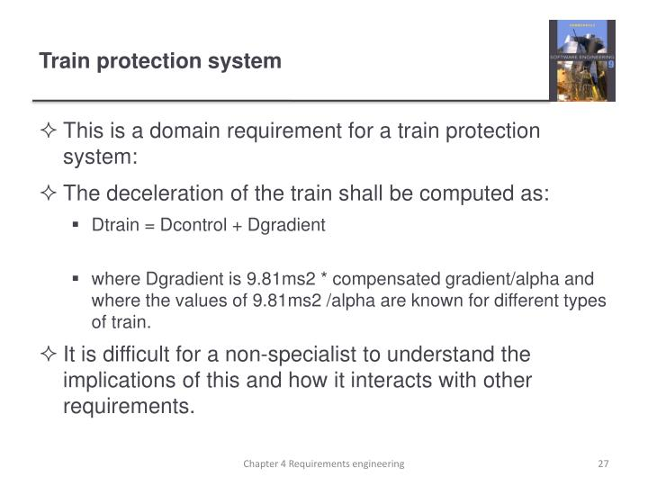 This is a domain requirement for a train protection system:
