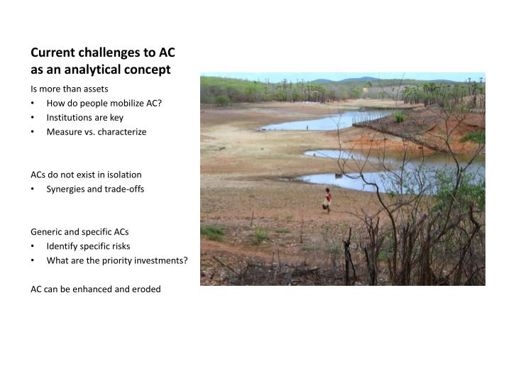 Current challenges to ac as an analytical concept