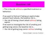 baseline risk