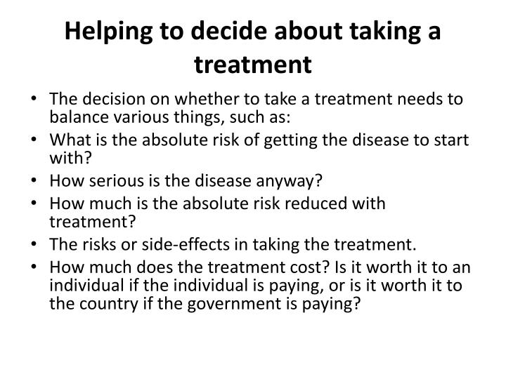 Helping to decide about taking a treatment