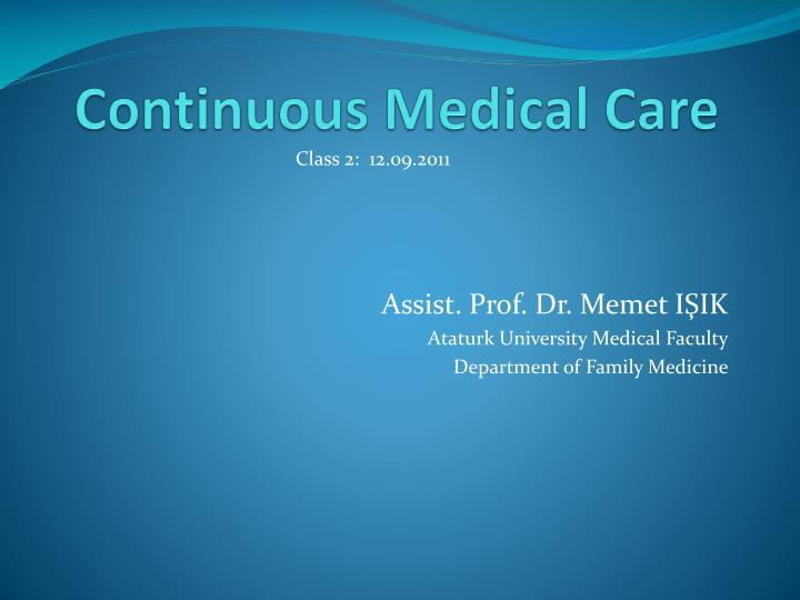 Continuous Medical Care
