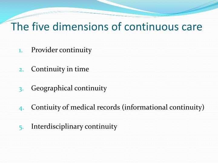The five dimensions of continuous care