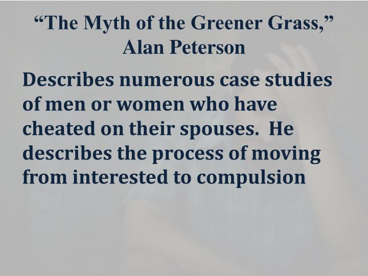 """The Myth of the Greener Grass,"" Alan Peterson"