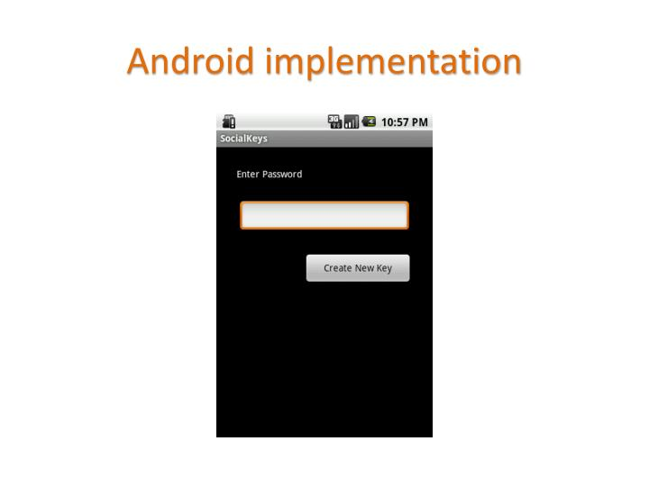 Android implementation