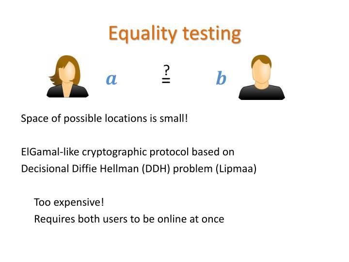 Equality testing