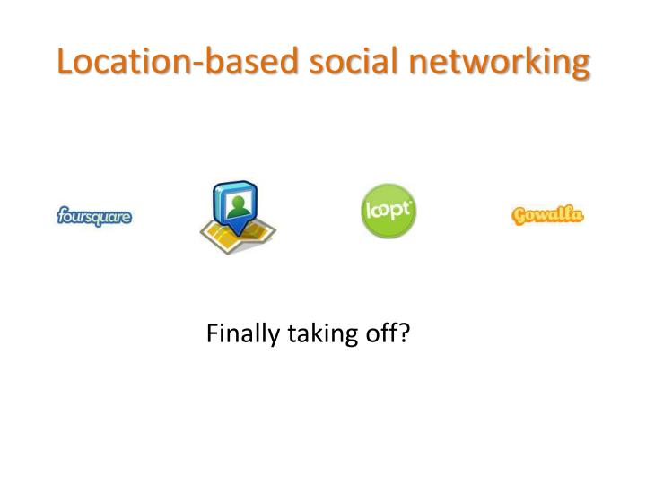 Location-based social networking