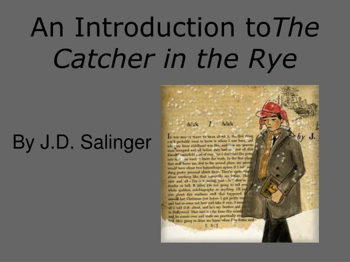 An introduction to the catcher in the rye