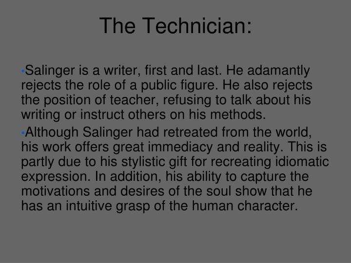 The Technician: