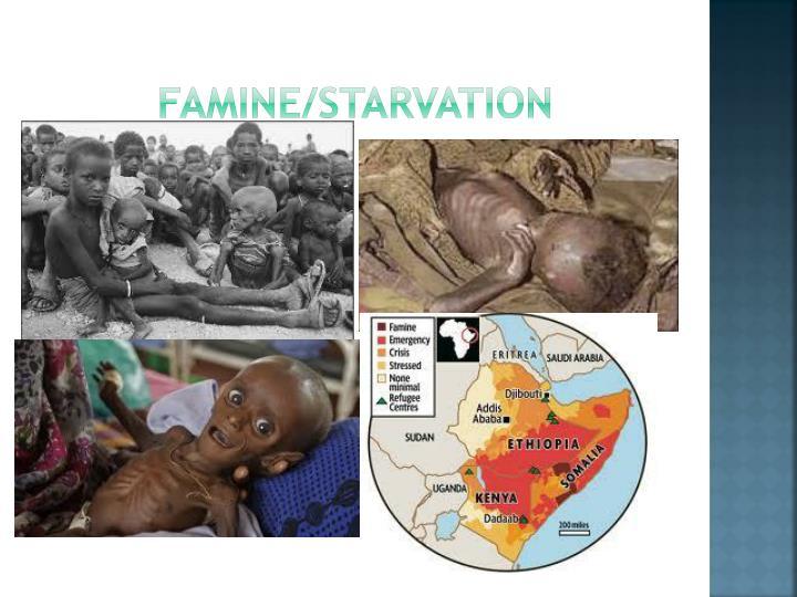 Famine/Starvation