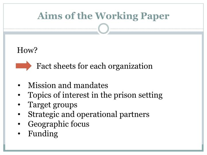 Aims of the working paper