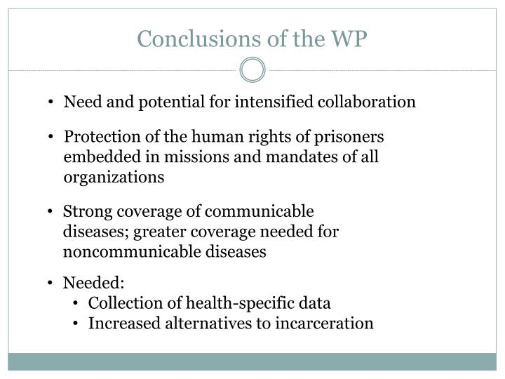 Conclusions of the WP