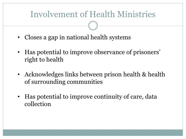 Involvement of Health Ministries
