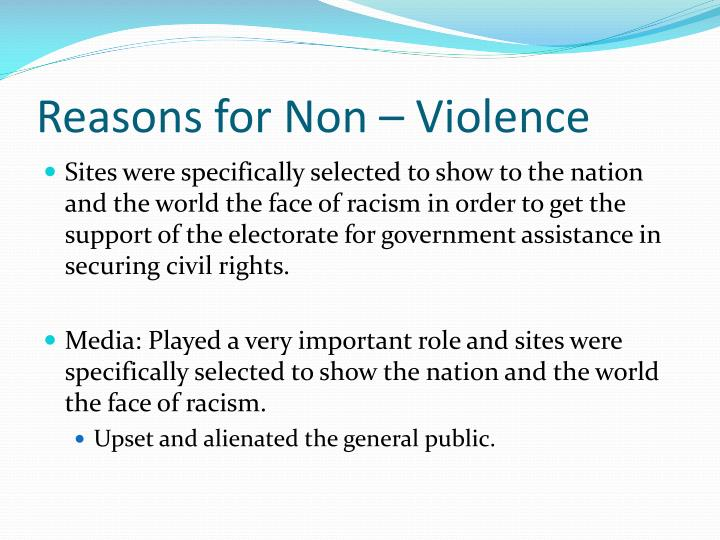 Reasons for Non – Violence