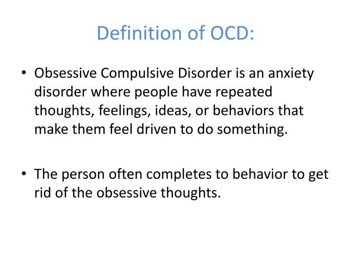 Definition of OCD: