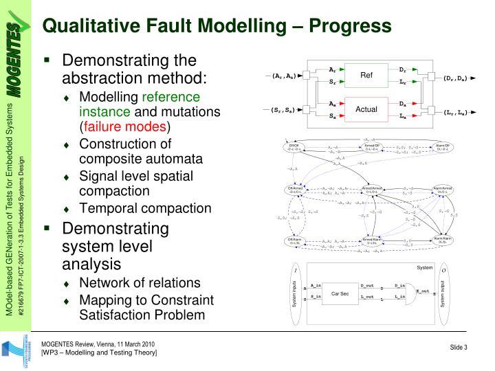 Qualitative Fault Modelling – Progress