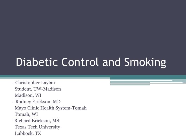 Diabetic Control and Smoking