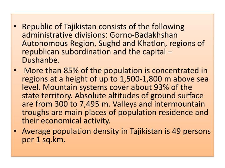Republic of Tajikistan consists of the following administrative divisions