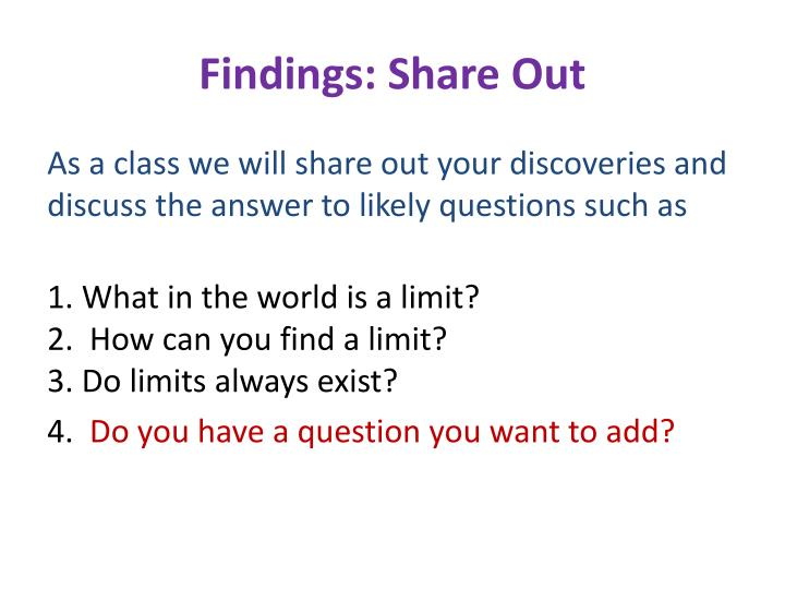 Findings: Share Out