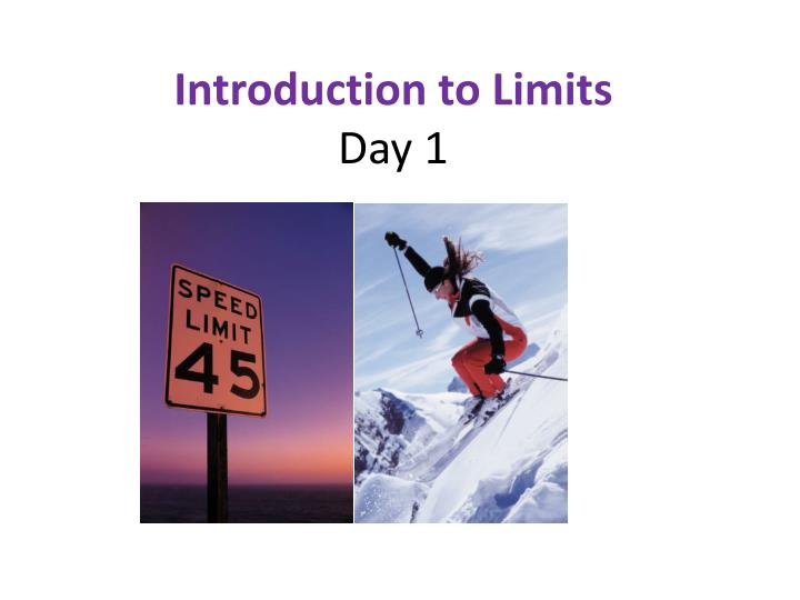 Introduction to Limits