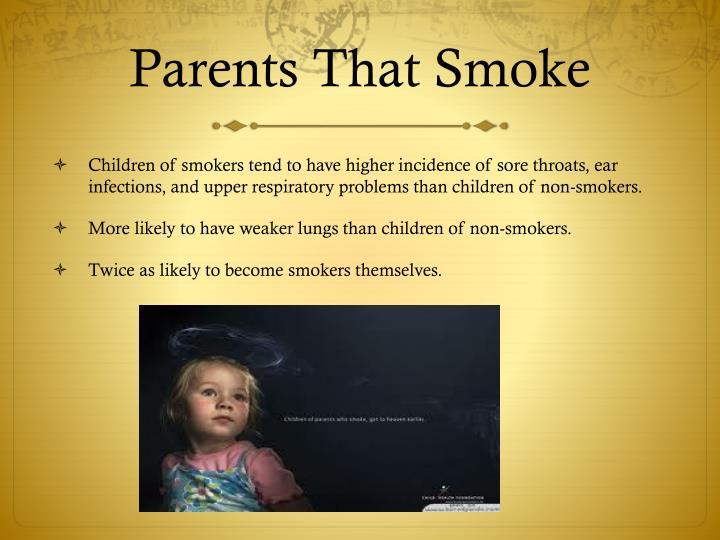 Parents That Smoke