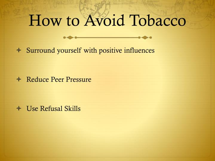 How to Avoid Tobacco