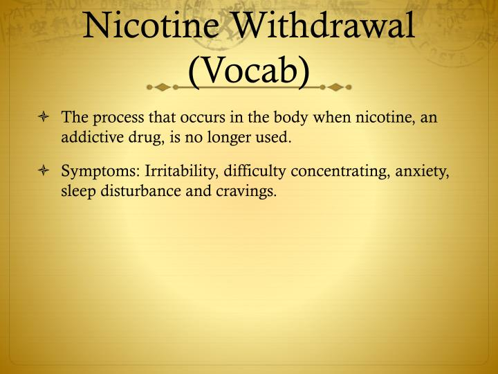 Nicotine Withdrawal (Vocab)