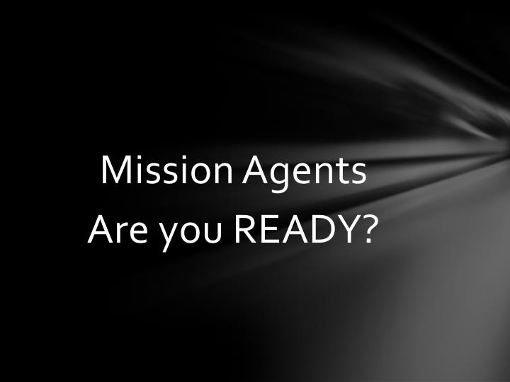 Mission Agents