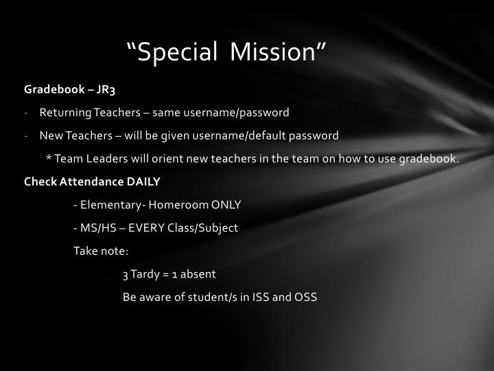 """""""Special  Mission"""""""