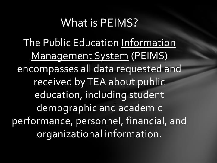 What is PEIMS?