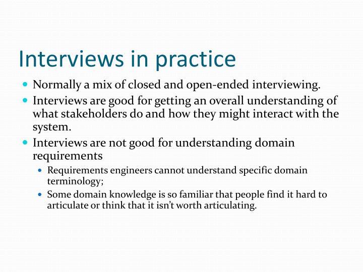 Interviews in practice