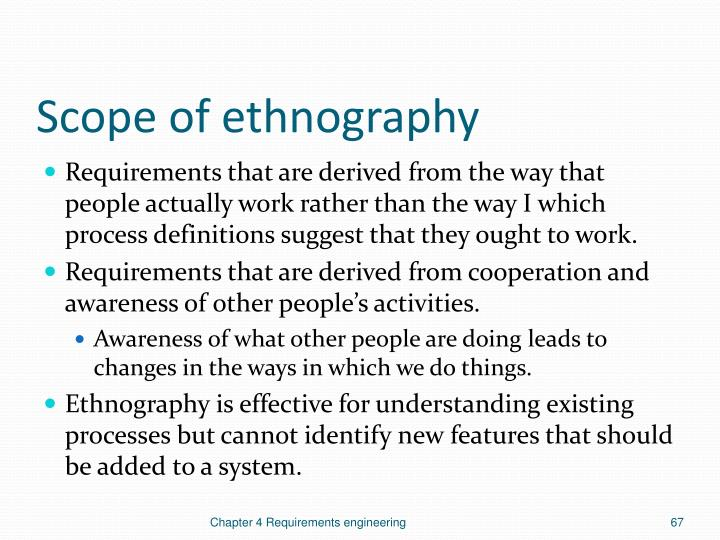 Scope of ethnography