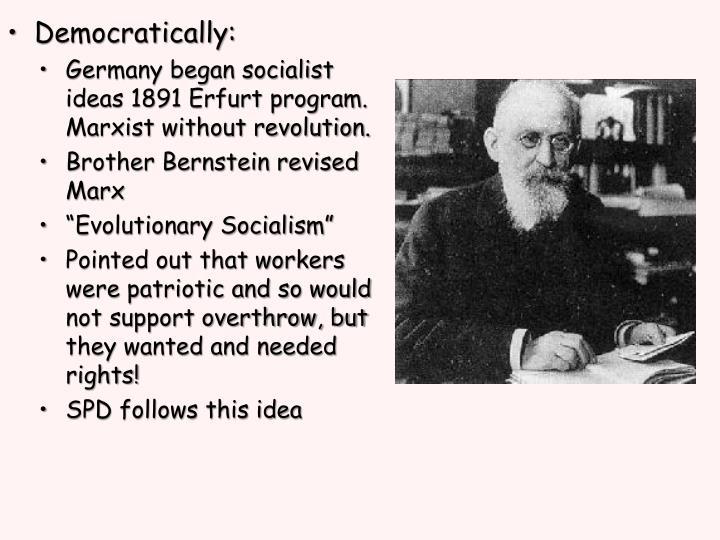Democratically: