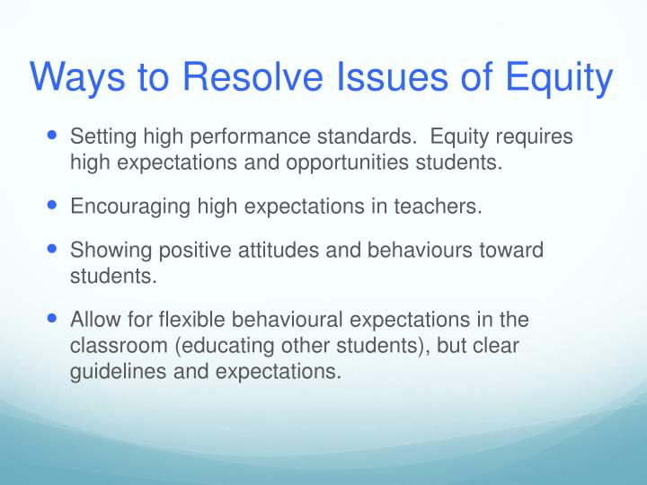 Ways to Resolve Issues of Equity