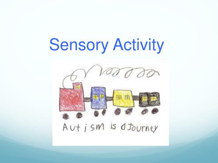 Sensory Activity