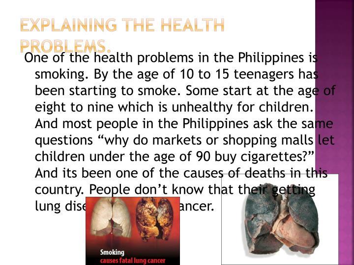 Explaining The Health Problems.