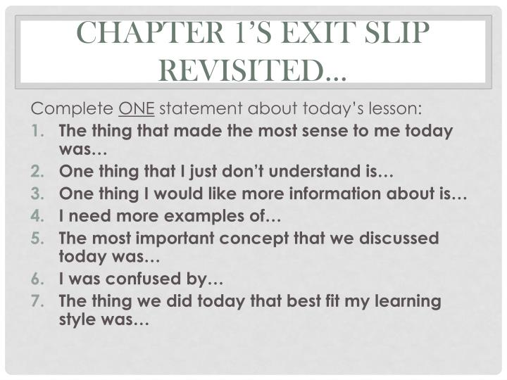 Chapter 1's Exit Slip Revisited…
