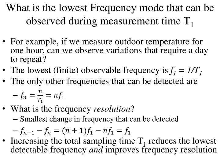 What is the lowest Frequency mode that can be observed during measurement time T